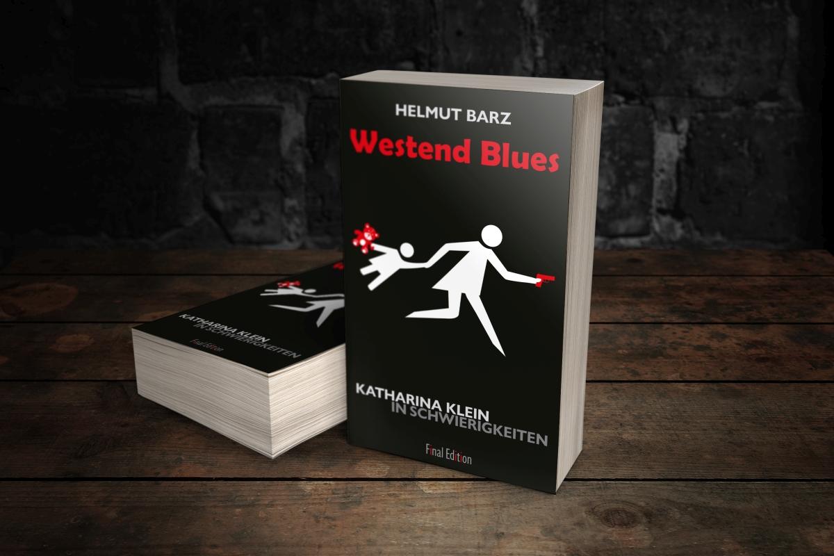 Westend Blues - Katharina Klein in Schwierigkeiten