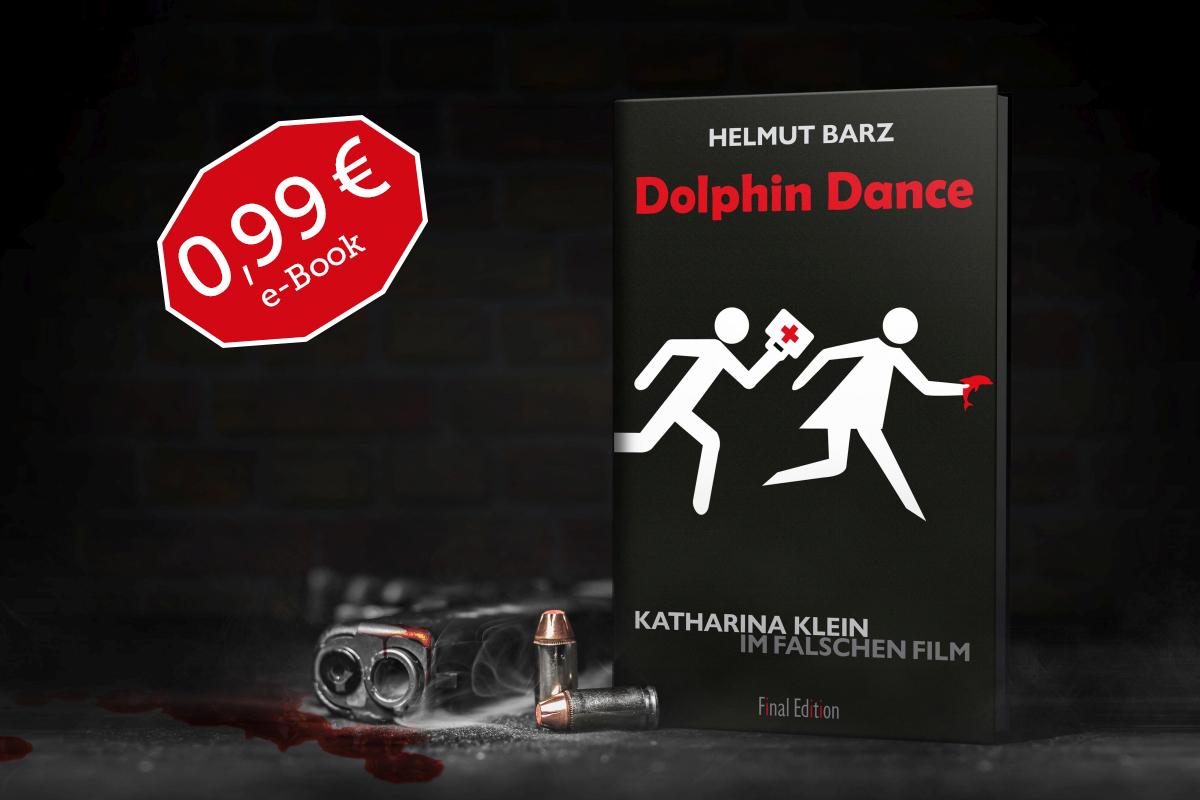 Dolphin Dance - Katharina Klein im falschen Film