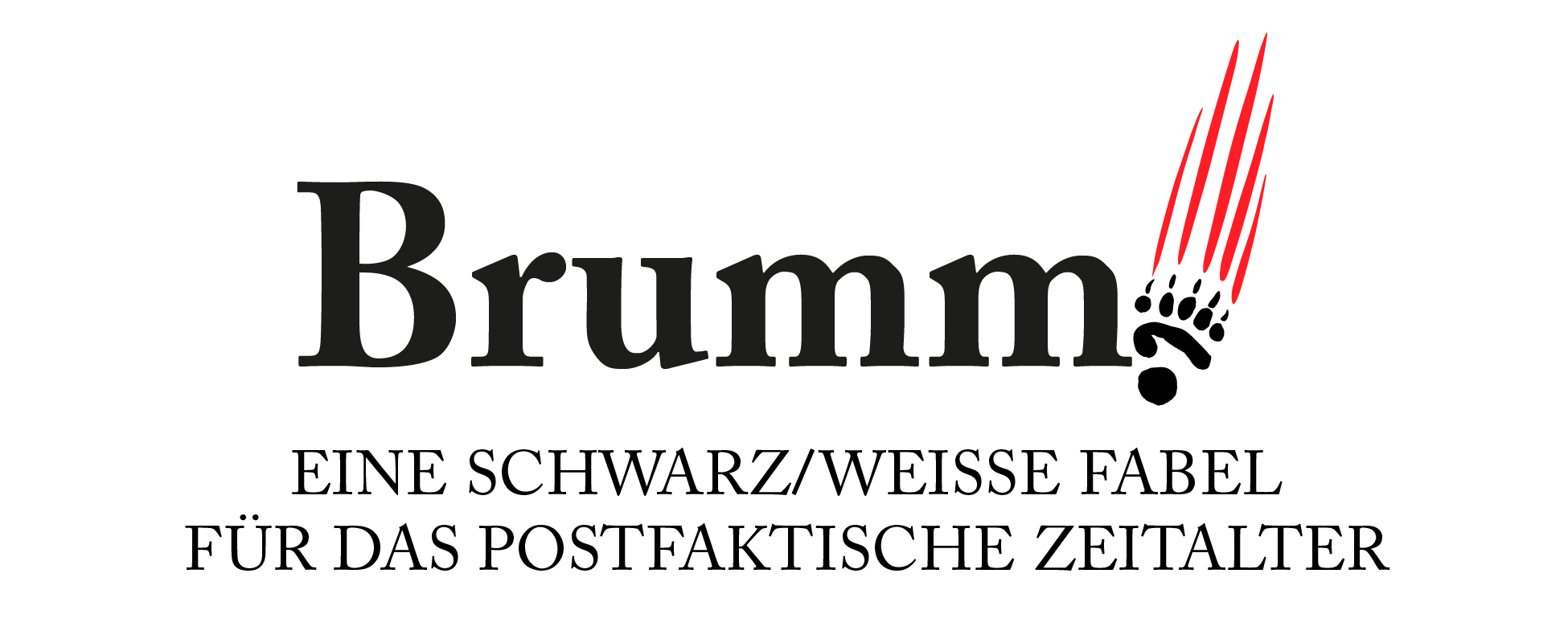 Brumm! – Eine schwarz/weiße Fabel für das postfaktische Zeitalter – Jetzt im Shop des Autors kaufen